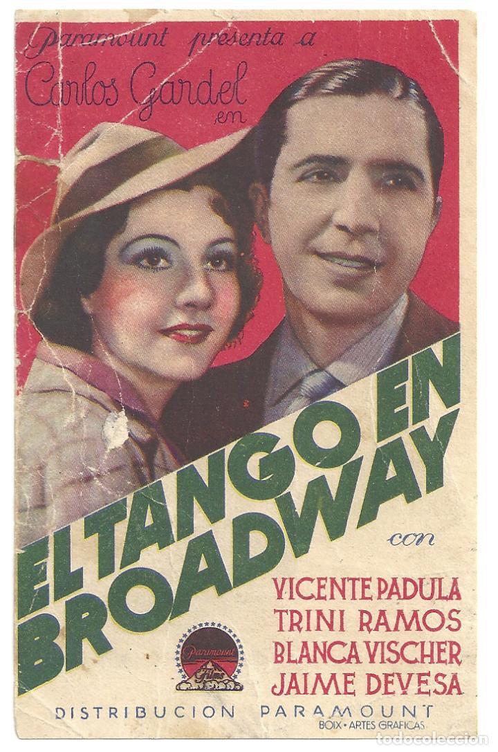 PTCC 015 EL TANGO EN BROADWAY PROGRAMA TARJETA PARAMOUNT CARLOS GARDEL BLANCA VISCHER TRINI RAMOS (Cine - Folletos de Mano - Musicales)