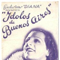 Cine: PTCC 017 IDOLOS DE BUENOS AIRES PROGRAMA DOBLE DIANA ADA FALCON TITO LUSIARDO. Lote 133213966