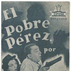 Cine: PTCC 017 EL POBRE PEREZ PROGRAMA DOBLE AZUL CIFESA PEPE ARIAS . Lote 133214086