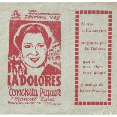 Cine: PTCC 017 LA DOLORES PROGRAMA DOBLE CANCIONERO CONCHITA PIQUER FLORIAN REY. Lote 133220306