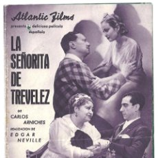 Cine: PTCC 018 LA SEÑORITA DE TREVELEZ PROGRAMA DOBLE ATLANTIC CINE ESPAÑOL ANTOÑITA COLOME EDGAR NEVILLE. Lote 133229598