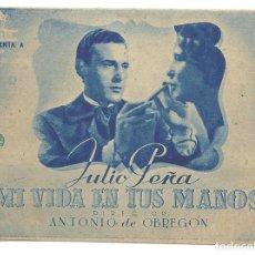 Cine: PTCC 020 MI VIDA EN TUS MANOS PROGRAMA DOBLE CIFESA AZUL CINE ESPAÑOL JULIO PEÑA ISABEL DE POMES. Lote 133237894