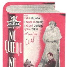 Cine: PTCC 020 NO QUIERO NO QUIERO PROGRAMA TROQUELADO CIFESA CINE ESPAÑOL ENRIQUE GUITART FRED GALIANA. Lote 133238934