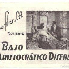 Cine: PTEB 023 BAJO ARISTOCRATICO DISFRAZ PROGRAMA DOBLE JUCA FILMS VITTORIO DE SICA ASSIA NORIS. Lote 133335986