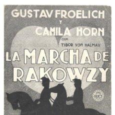 Cine: PTEB 023 LA MARCHA DE RAKOWZY PROGRAMA DOBLE HUET GUSTAV FROHLICH CAMILLA HORN. Lote 133342426
