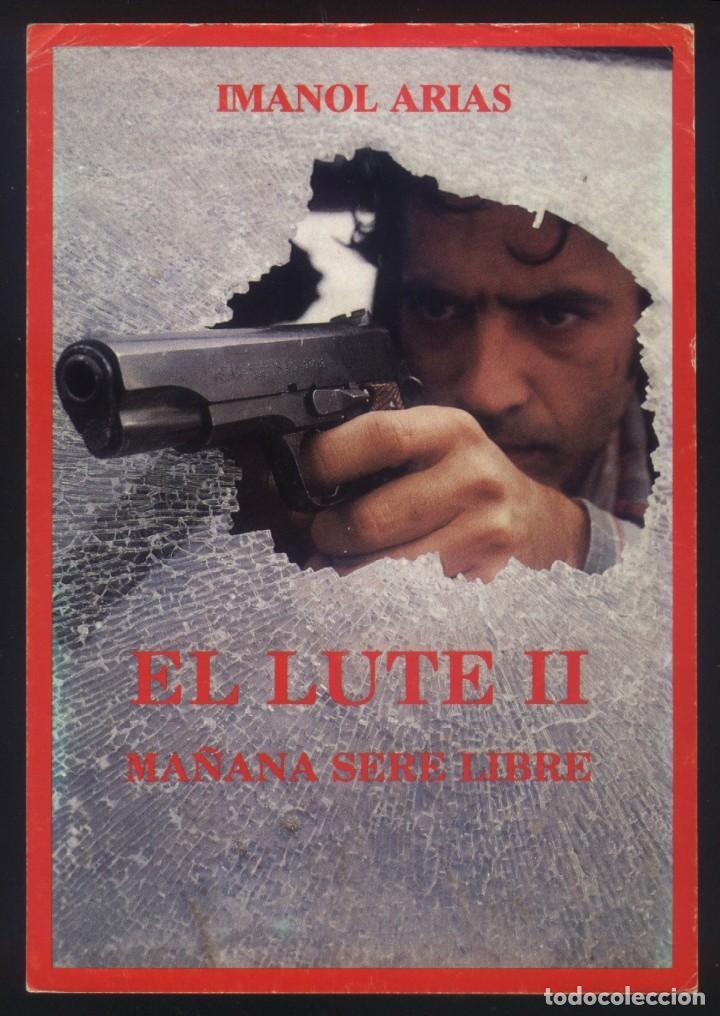 P 7639 El Lute Ii Mañana Seré Libre Imanol A Buy Drama At Todocoleccion 133432294