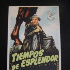 Cine: TIEMPOS DE ESPLENDOR - SIN PUBLICIDAD. Lote 134066954