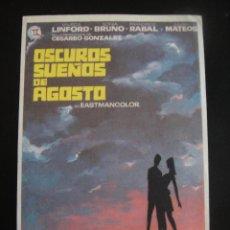 Cine: OSCUROS SUEÑOS DE AGOSTO - SIN PUBLICIDAD. Lote 134069242