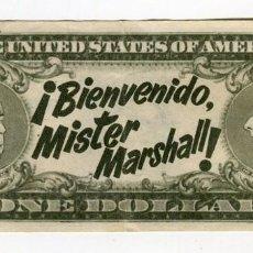Cine: DOLAR BIENVENIDO MISTER MARSHALL PUBLICIDAD. Lote 134444390