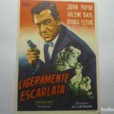 Cine: PROGRAMA LIGERAMENTE ESCARLATA - JOHN PAYNE PUBLICIDAD. Lote 134901422