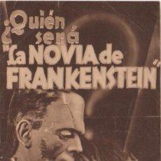 Cine: LA NOVIA DE FRANKENSTEIN. BORIS KARLOFF. PROGRAMA DOBLE 1935. Lote 135031454