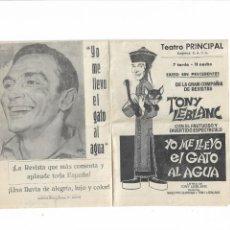 Cine: YO ME LLEVO EL GATO AL AGUA ( TONY LEBLANC - TEATRO PRINCIPAL ). Lote 135098186