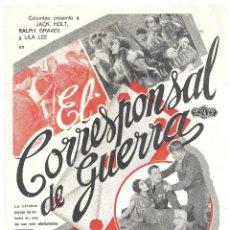 Cine: PTEB 016 CORRESPONSAL DE GUERRA PROGRAMA SENCILLO GRANDE COLUMBIA JACK HOLT RALPH GRAVES FRANK CAPRA. Lote 135129178