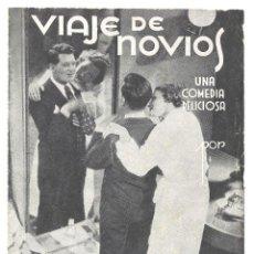 Cine: PTEB 023 VIAJE DE NOVIOS PROGRAMA DOBLE EXCLUSIVAS HUET BRIGITTE HELM. Lote 135145514