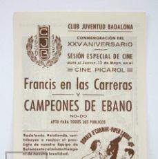 Cine: PROGRAMA CINE ANIVERSARIO CLUB JUVENTUD BADALONA / JOVENTUT, AÑO 1955 - BALONCESTO - CAMPEONES ÉBANO. Lote 135198454