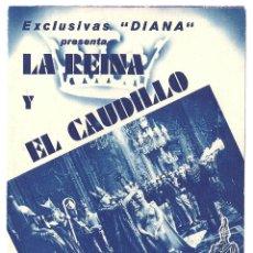 Cine: PTEB 024 LA REINA Y EL CAUDILLO PROGRAMA DOBLE EXCLUSIVAS DIANA ANNA NEAGLE FERNAND GRAVEY. Lote 135217634