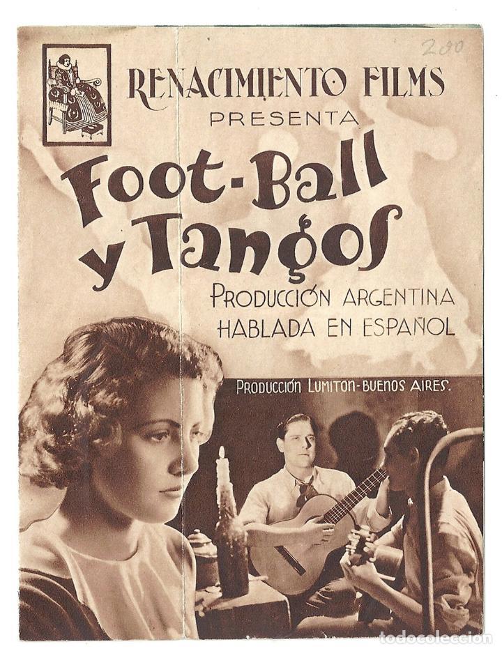 PTEB 026 FOOT BALL Y TANGOS PROGRAMA DOBLE RENACIMIENTO FILMS FUTBOL (Cine - Folletos de Mano - Deportes)