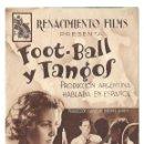 Cine: PTEB 026 FOOT BALL Y TANGOS PROGRAMA DOBLE RENACIMIENTO FILMS FUTBOL. Lote 135333366