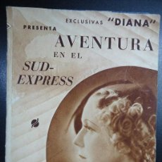 Cine: 1935 AVENTURA EN EL SUD-EXPRESS ROBERT STOLZ CHARLOTTE SUSA. CARL LUDWY DOBLE DIANA. Lote 135714339