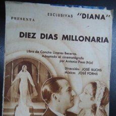 Cine: DIEZ DIAS MILLONARIA 1936 CONCHA LINARES BECERRA. JOSÉ BUCHS. JOSÉ FORNS. MILAGROS LEAL. AMALIA SANC. Lote 135715619
