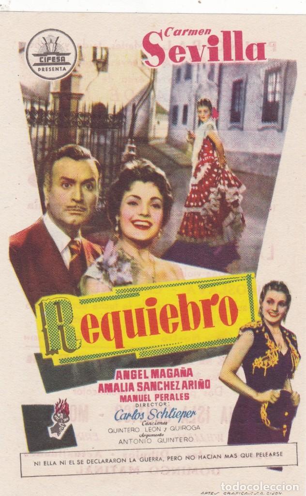 REQUIEBRO CON CARMEN SEVILLA, ÁNGEL MAGAÑA EN CINEMAS PRINCIPAL Y LA RAMBLA (Cine - Folletos de Mano - Clásico Español)