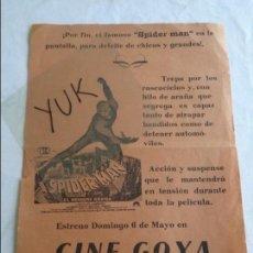 Cine: ESTRENO DE SPIDERMAN PROGRAMA SENCILLO LOCAL - CINE GOYA - 1978. Lote 135838406