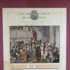 Cine: CINE. EL CONDE DE MONTECRISTO.TEATRO KURSAAL DE ELCHE. AÑOS 20.RARO.. Lote 136150550