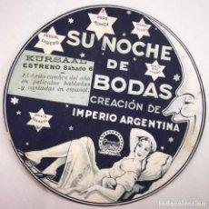 Cine: SU NOCHE DE BODAS - IMPERIO ARGENTINA - PUBLICIDAD CINE KURSAAL DE ELCHE - TROQUELADA. Lote 136184034