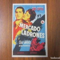 Cine: PROGRAMA DE CINE FOLLETO DE MANO-MERCADO DE LADRONES- AÑOS 50 SIN PUBLICIDAD. Lote 136885566