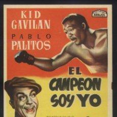 Cine: P-0898- EL CAMPEON SOY YO (PABLO PALITOS - KID GAVILAN - BEATRIZ TAIBO - HÉCTOR MÉNDEZ). Lote 137143550