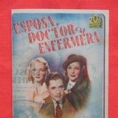 Cine: ESPOSA DOCTOR Y ENFERMERA, DOBLE EXCTE. ESTADO, WARNER BAXTER, CON PUBLI PRINCIPAL CINEMA 1944. Lote 137182546