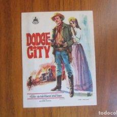 Cine: PROGRAMA DE CINE FOLLETO DE MANO-DODGE CITY-AÑOS 50 PUBLICIDAD VER FOTOS. Lote 137238398