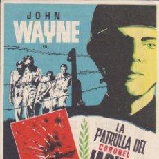 Cine: LA PATRULLA DEL CORONEL JACKSON CON JOHN WAYNE, ANTHONY QUINN AÑO 1955 CON PUBLICIDAD. Lote 137381778