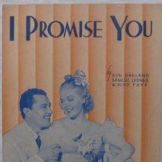 Cine: I PROMISE YOU PARTITURA DE 1938 LETRAS Y MÚSICA DE BEN OAKLAND, SAMUEL LERNER Y ALICE FAYE!. Lote 138528238