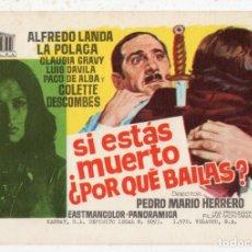 Cine: SI ESTÁS MUERTO ¿POR QUÉ BAILAS?. AÑO 1970. ALFREDO LANDA, LA POLACA, LUIS DAVILA, PACO DE ALBA.... Lote 138605486