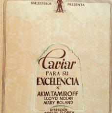 Cine: CAVIAR PARA SU EXCELENCIA- DOBLE TROQUELADO- PUBLICIDAD CENTRO CINE, 7 DE NOVIEMBRE DE 1943. Lote 138614378