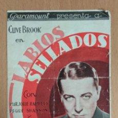 Cine: LABIOS SELLADOS (1930) - PROGRAMA DE MANODO DOBLE SIN PUBLICIDAD.. Lote 138821026
