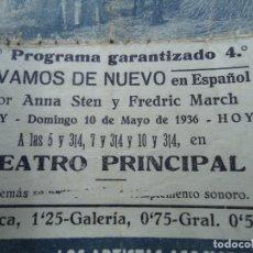 Cine: VIVAMOS DE NUEVO ESTRENO 10 DE MAYO DE 1936 ANNA STEN Y FRSDRIC MARCH PARAMOUNT RARO CON FECHA . Lote 138889922
