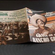 Cine: PROGRAMA DE MANO ORIGINAL DOBLE - ALLA EN EL RANCHO GRANDE - CINE SALA AUGUSTA . Lote 138963502