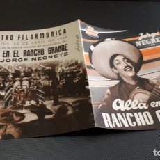 Cine: PROGRAMA DE MANO ORIGINAL DOBLE - ALLA EN EL RANCHO GRANDE - CINE TEATRO FILARMÓNICA . Lote 138963582