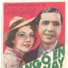 Cine: PTCC 024 EL TANGO EN BROADWAY PROGRAMA TARJETA PARAMOUNT CARLOS GARDEL BLANCA VISCHER TRINI RAMOS. Lote 139086690