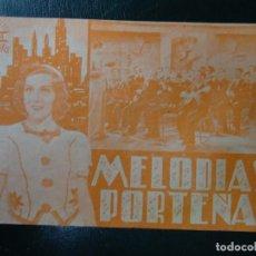 Cine: MELODIAS PORTEÑAS 1939 MARCOS DISCEPOLO Y AMANDA LEDESMA CIFESA DOBLE PUBLICIDAD DEL TEATRO CÍRCULO. Lote 139338886