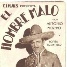 Cine: PTCC 025 EL HOMBRE MALO PROGRAMA DOBLE CINAES ANTONIO MORENO CARLOS VILLARIAS JUAN TORENA. Lote 139448230