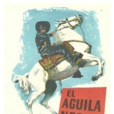 Cine: PTCC 026 EL AGUILA NEGRA PROGRAMA SENCILLO FERNANDO CASANOVA. Lote 139451986
