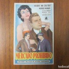 Cine: PROGRAMA DE CINE FOLLETO DE MANO-MERCADO PROHIBIDO-AÑOS 50 SIN PUBLICIDAD. Lote 139481798