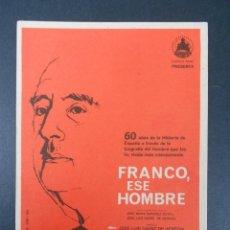 Cine: FOLLETO DE MANO - FRANCO ESE HOMBRE (JOSÉ LUIS SAENZ Y JOSE Mª SANCHEZ). Lote 139493318