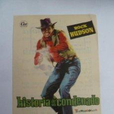 Cine: HISTORIA DE UN CONDENADO ROCK HUDSON FOLLETO DE MANO ORIGINAL CINE IMPRESO PERFECTO ESTADO. Lote 139541598