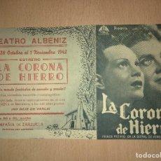Cine: LA CORONA DE HIERRO 1942 - PROGRAMA DE MANO DOBLE CON PUBLICIDAD. Lote 139571930