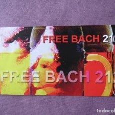 Cine: FREE BACH 212 LA FURA DEL BAUS. Lote 139693530