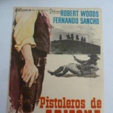 Cine: PISTOLEROS DE ARIZONA FERNANDO SANCHO FOLLETO DE MANO ORIGINAL PERFECTO ESTADO. Lote 139757766